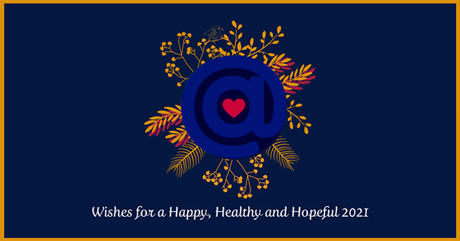 Wishes for a Happy, Healthy and Hopeful 2021!
